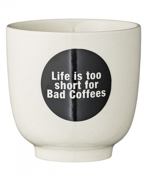 Becher Cathrine Quote White with Black Life Ø 7cm
